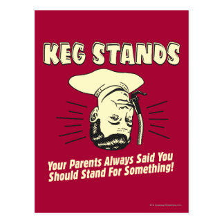 Keg Stands: Parents Stand Something Postcard