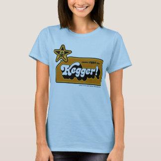 KEGGER! Ladies Shirt