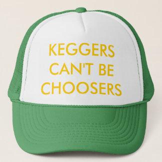 KEGGERS CAN'T BE CHOOSERS Trucker Hat