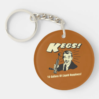 Kegs: 16 Gallons Liquid Happiness Key Chains