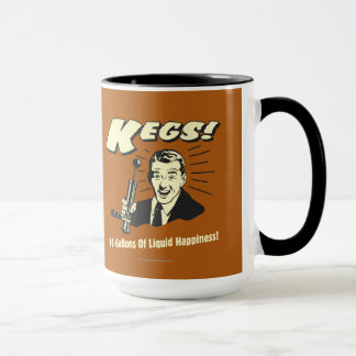 Kegs: 16 Gallons Liquid Happiness Mug