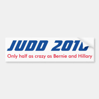 Keith Judd for President 2016 Half Crazy Sticker