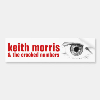 Keith Morris & the Crooked Numbers Bumper Sticker Car Bumper Sticker