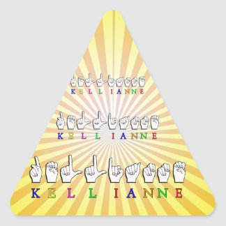 KELLIANNE  ASL FINGERSPELLED TRIANGLE STICKER