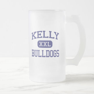 Kelly - Bulldogs - High School - Beaumont Texas 16 Oz Frosted Glass Beer Mug
