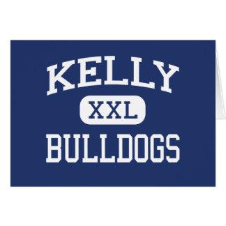 Kelly - Bulldogs - High School - Beaumont Texas Greeting Card