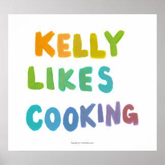 Kelly tiene gusto de cocinar arte único colorido d impresiones