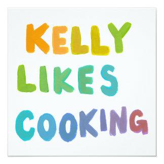 Kelly tiene gusto de cocinar arte único colorido invitación 13,3 cm x 13,3cm