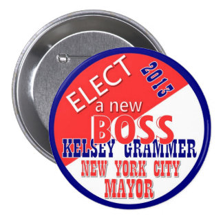 Kelsey GRammer NYC Mayor 2013 Pinback Button