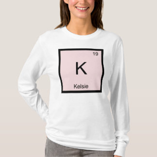 Kelsie  Name Chemistry Element Periodic Table T-Shirt