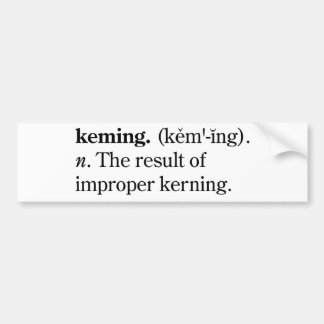 Keming Bumper Sticker