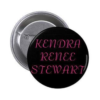 KENDRA RENEE STEWART 2 INCH ROUND BUTTON