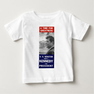 Kennedy - A Time For Greatness Baby T-Shirt