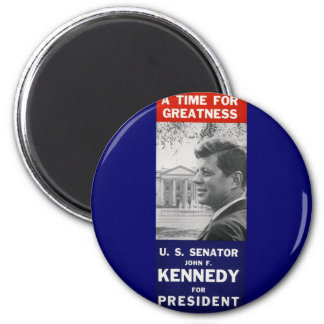 Kennedy - A Time For Greatness Magnet