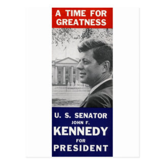 Kennedy - A Time For Greatness Postcard