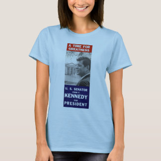 Kennedy - A Time For Greatness T-Shirt