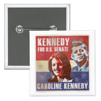 Kennedy comienza la campaña para el senado pins
