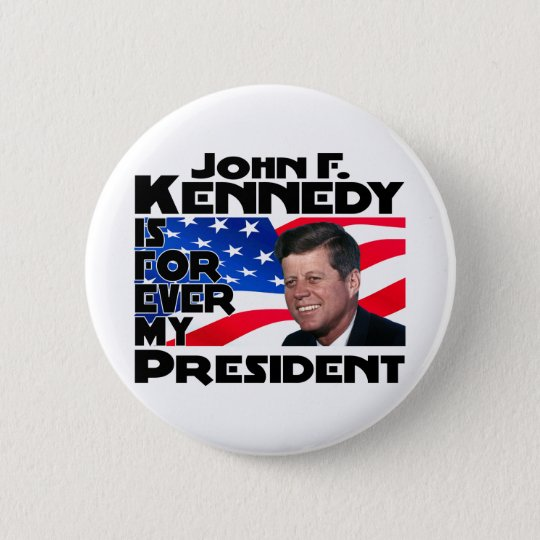 Kennedy Forever Pinback Button