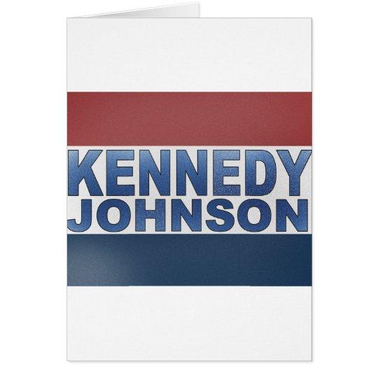 Kennedy Johnson Campaign Card