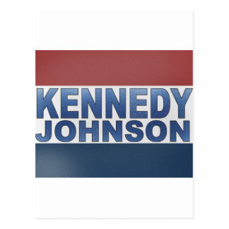 Kennedy Johnson Campaign Post Card