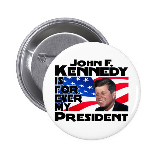 Kennedy para siempre pin redondo 5 cm