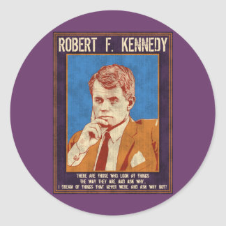 "Kennedy, Robert - ""Why Not?"" Classic Round Sticker"