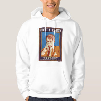 "Kennedy, Robert - ""Why Not?"" Hooded Pullover"