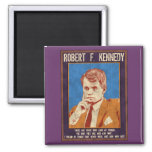 """Kennedy, Robert - """"Why Not?"""" Refrigerator Magnets"""
