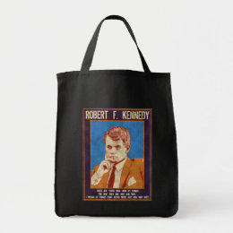 """Kennedy, Robert - """"Why Not?"""" Tote Bag"""