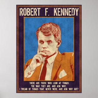 """¿Kennedy, Roberto - """"por qué no? """" Póster"""