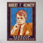 """¿Kennedy, Roberto - """"por qué no? """" Posters"""