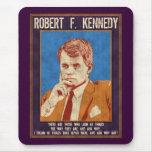 """¿Kennedy, Roberto - """"por qué no? """" Alfombrilla De Ratón"""