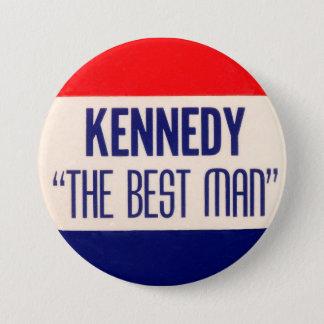 "Kennedy ""The Best Man"" Pinback Button"