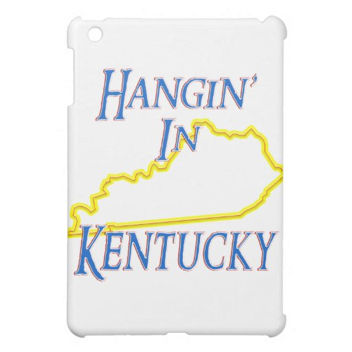Kentucky - Hangin