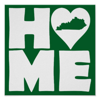 Kentucky Home Heart State Poster Sign