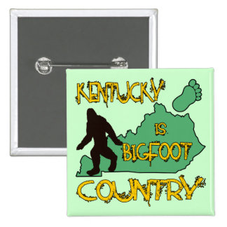 Kentucky Is Bigfoot Country Button