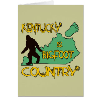 Kentucky Is Bigfoot Country Greeting Card