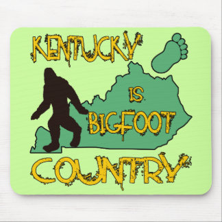 Kentucky Is Bigfoot Country Mouse Pad