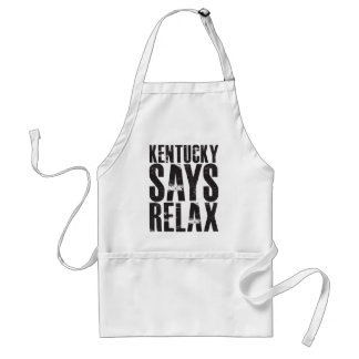 Kentucky Says Relax Adult Apron