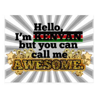 Kenyan, but call me Awesome Postcard