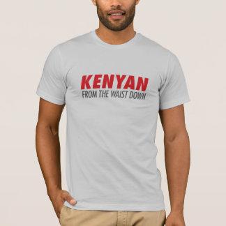 Kenyan from the Waist Down T-Shirt