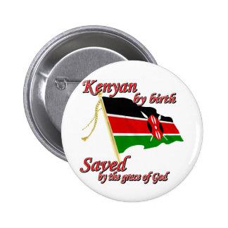 Kenyan por el nacimiento ahorrado por la gracia de pin redondo de 2 pulgadas