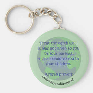 Kenyan proverb Earth Day buttons & gifts. Basic Round Button Keychain