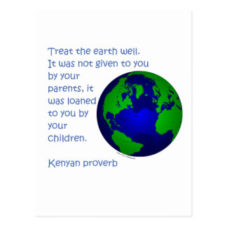 Kenyan proverb Earth Day t-shirts and gifts. Postcard