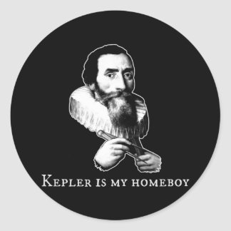 Kepler is my Homeboy Classic Round Sticker