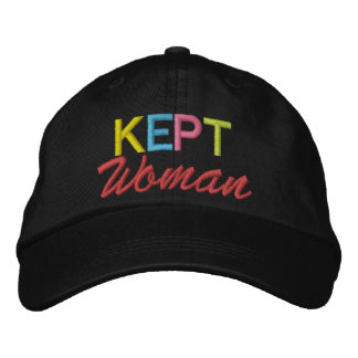 Kept Woman by SRF Embroidered Baseball Caps