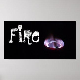 "Kerosene stove flame shot ""FIRE"" Posters"