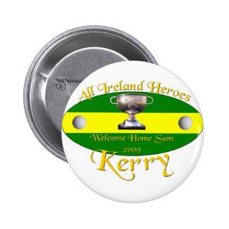 Kerry All Ireland Champions Pins