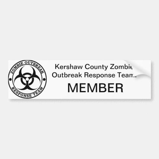 Kershaw County Zombie Outbreak Response Team. Car Bumper Sticker