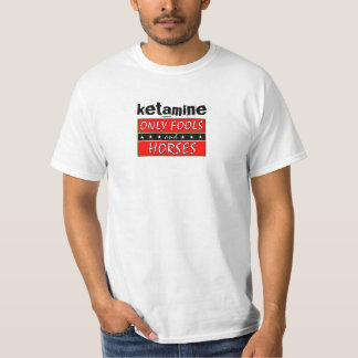 Ketamine; only fools&horses T-Shirt